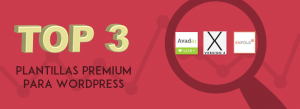 Top 3 de plantillas premium para WordPress