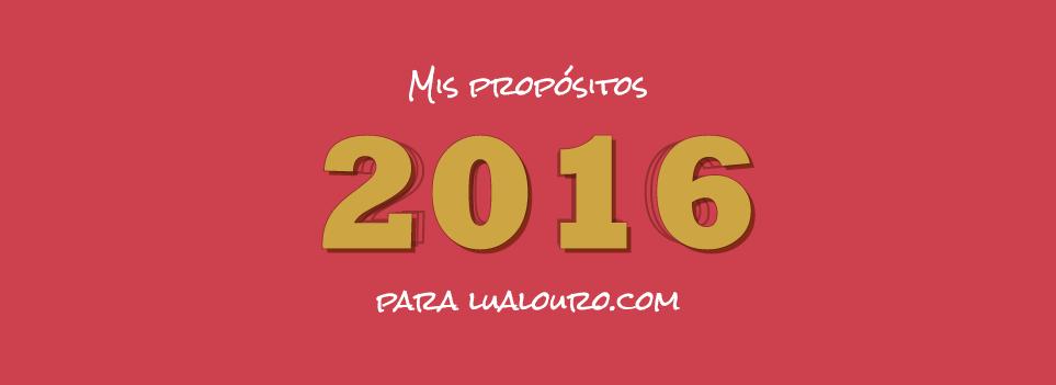 Mis propósitos profesionales para el 2016