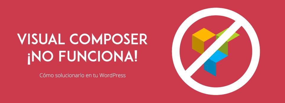 Visual Composer no funciona